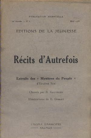 """Récits d'autrefois. Extraits des """"Mystères du peuple"""".: SUE Eugène"""