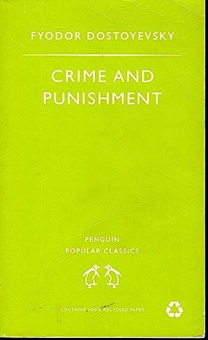 Crime and Punishment - Penguin Popular Classics: Fyodor Dostoyevsky