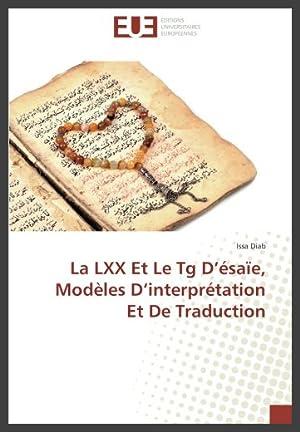 La LXX Et Le Tg D?ésaïe, Modèles