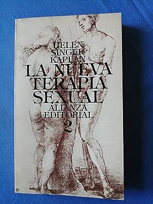 La nueva terapia sexual, 2 : Tratamiento: Kaplan, Helen Singer