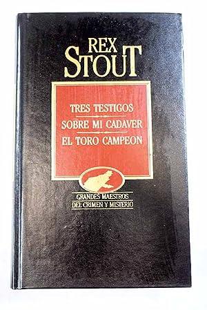 Tres testigos: Stout, Rex