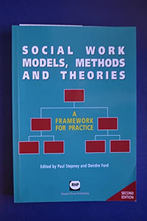 Social Work Models, Methods and Theories: A: Stepney, Paul; Ford,