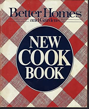 Better Homes and Gardens: New Cook Book: Better Homes and