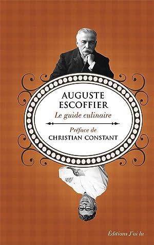 le guide culinaire: Escoffier, Auguste