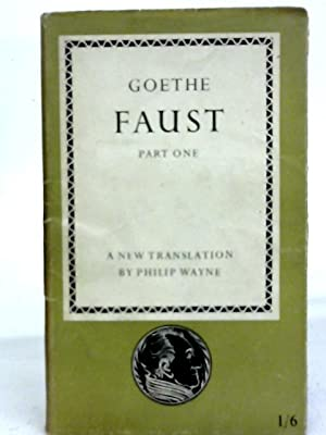 Faust Part One: Goethe