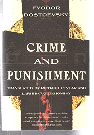 Crime and Punishment: Pevear & Volokhonsky Translation: Fyodor Dostoevsky