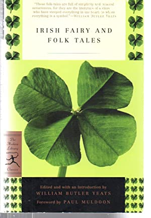 Irish Fairy and Folk Tales (Modern Library: Yeats, William Butler
