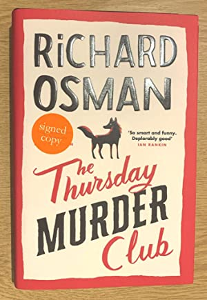 The Thursday Murder Club: The Record-Breaking Sunday Times Number One Bestseller. - (VERY RARE 1s...