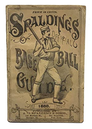 Spalding's Official Base Ball Guide. 1888