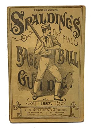 Spalding's Official Base Ball Guide. 1887