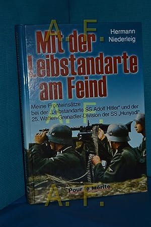 Mit der Leibstandarte am Feind : meine: Niederleig, Hermann: