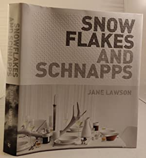 Snow Flakes and Schnapps: Lawson, Jane