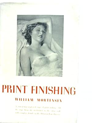 Print Finishing: William Mortensen
