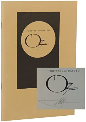 Forty-Seven Days to Oz: A Chronicle of: Moser, Barry