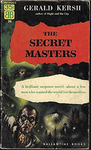 "THE SECRET MASTERS (In UK as ""The: Kersh, Gerald"