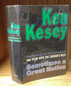 SOMETIMES A GREAT NOTION [INSCRIBED]: Kesey, Ken; Bacon,