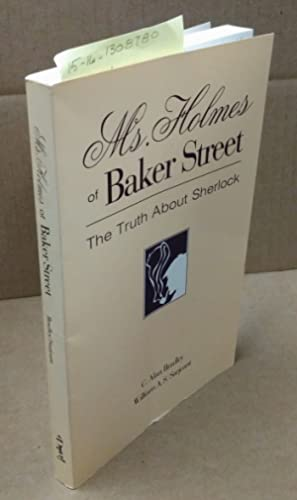 MS. HOLMES OF BAKER STREET: Bradley, C. Alan;