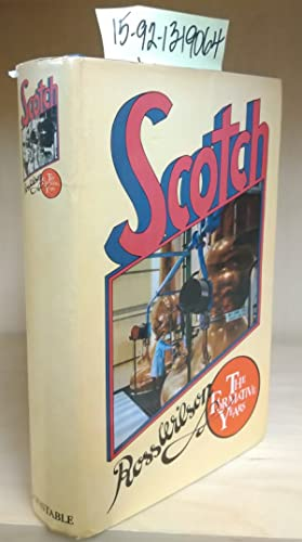 Scotch: The Formative Years [inscribed]