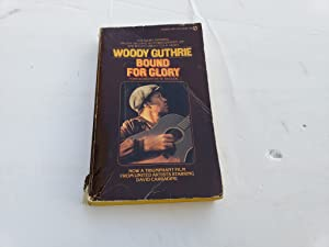 Bound for Glory: Woody Guthrie,