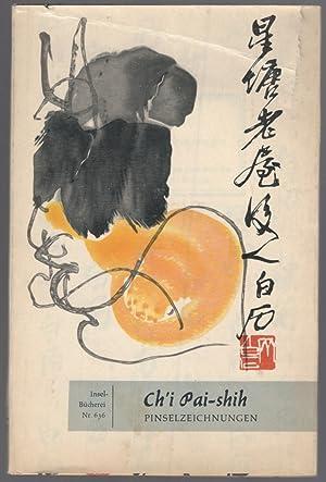 Farbige Pensilzeichnungen: PAI-SHIH, Ch'i