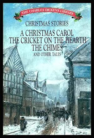 CHRISTMAS STORIES - A Christmas Carol; The: Dickens, Charles