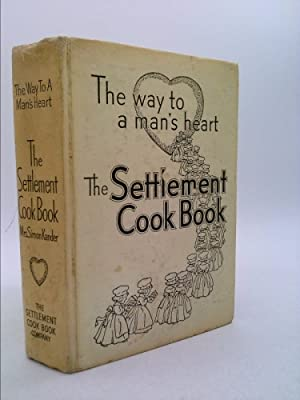 The Settlement Cook Book: Kander, Simon