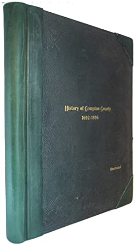 History of Compton County and Sketches of: CHANNELL, L.S. (compiled