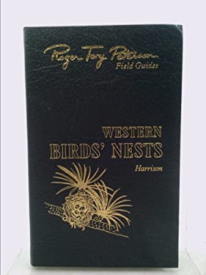 Western Birds' Nests West of the Mississippi: Hal H. Harrison