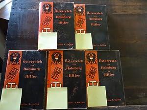 Österreich von Habsburg zu Hitler. 5 Bände.: Gulick, Charles A.: