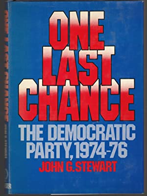 One Last Chance: The Democratic Party, 1974-76