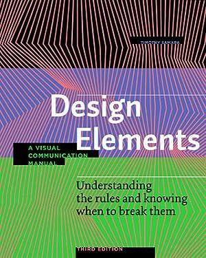 Design Elements, Third Edition: Understanding the Rules: Samara, Timothy