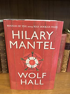 WOLF HALL [SIGNED]: Mantel, Hilary