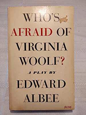 Who's Afraid of Virginia Woolf? Signed by: Edward Albee