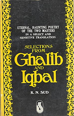 Seller image for SELECTIONS FROM GHALIB AND IQBAL for sale by PERIPLUS LINE LLC