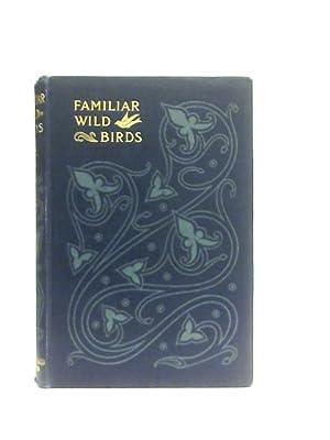 Familiar Wild Birds Fourth Series: W. Swaysland