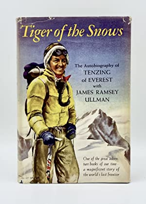 TIGER OF THE SNOWS: Tenzing of Everest