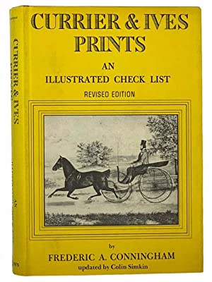 Currier and Ives Prints: An Illustrated Check: Conningham, Frederic A.;