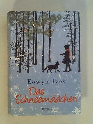 Das Schneemädchen: Eowyn Ivey