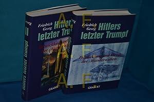 Hitlers letzter Trumpf, Entwicklung und Verat der: Georg, Friedrich: