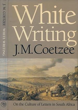 White Writing.: Coetzee, J.M.