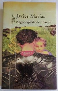 Negra espalda del tiempo.: Marías, Javier (1951-)