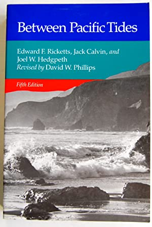 Between Pacific Tides: Fifth Edition: Ricketts, Edward F