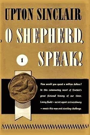 O Shepherd, Speak! I. (World's End): Sinclair, Upton