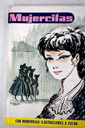 Mujercitas: Alcott, Louise May