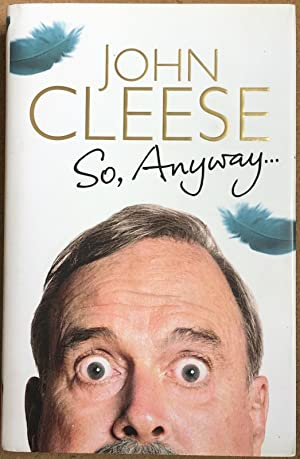 So Anyway - SIGNED Limited Edition (1st: John Cleese *