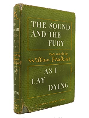 THE SOUND AND THE FURY/AS I LAY: William Faulkner