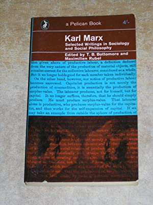 Karl Marx: Selected Writings In Sociology and Social Philosophy