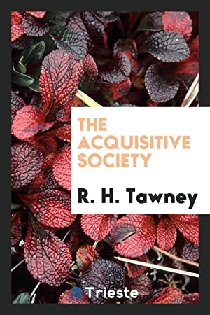 The Acquisitive Society: R. H. Tawney