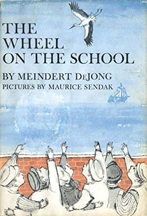 The Wheel on the School: Meindert Dejong