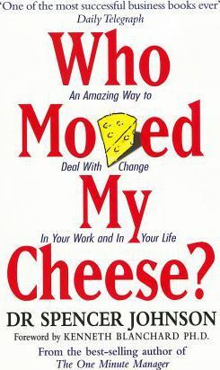 WHO MOVED MY CHEESE: Johnson,Spencer